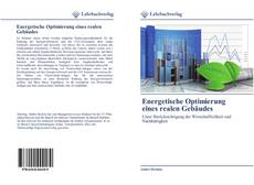 Buchcover von Energetische Optimierung eines realen Gebäudes