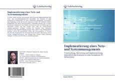 Bookcover of Implementierung eines Netz- und Systemmanagements