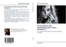 Portada del libro de Wenn Scham und Beschämung das Leben behindern