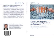 Bookcover of Chancen und Risiken der Integration von Migranten in die Bundeswehr