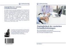 Portada del libro de Zugänglichkeit der russischen Gesundheitsleistungen