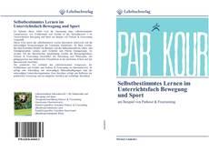 Bookcover of Selbstbestimmtes Lernen im Unterrichtsfach Bewegung und Sport