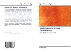Brandschutz in offener Holzbauweise的封面
