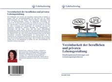 Portada del libro de Vereinbarkeit der beruflichen und privaten Lebensgestaltung