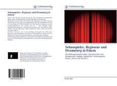Bookcover of Schauspieler, Regisseur und Dramaturg in Einem