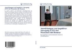 Обложка Auswirkungen von kognitiver Anregung (CST) bei Menschen mit Demenz