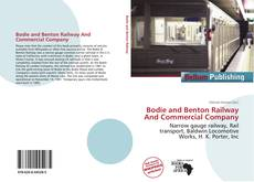 Copertina di Bodie and Benton Railway And Commercial Company