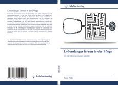 Bookcover of Lebenslanges lernen in der Pflege