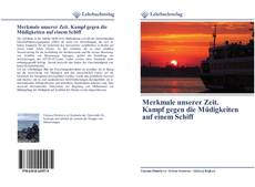Bookcover of Merkmale unserer Zeit. Kampf gegen die Müdigkeiten auf einem Schiff
