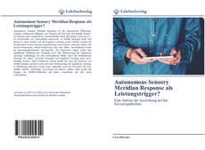 Обложка Autonomous Sensory Meridian Response als Leistungstrigger?