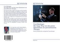 Uro-Onkologie: Der lange Weg von den ersten Operationen zur personifizierten Therapie kitap kapağı