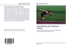Bookcover of Entwicklung des Londoner Ostens