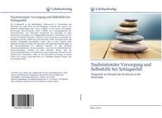 Capa do livro de Nachstationäre Versorgung und Selbsthilfe bei Schlaganfall