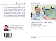 Physiotherapeuten stark in dern Digitalisierung的封面
