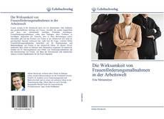 Die Wirksamkeit von Frauenförderungsmaßnahmen in der Arbeitswelt kitap kapağı