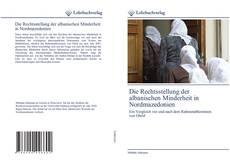 Die Rechtsstellung der albanischen Minderheit in Nordmazedonien的封面