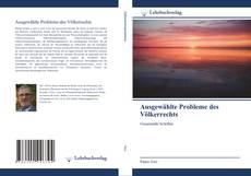 Couverture de Ausgewählte Probleme des Völkerrechts