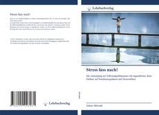 Bookcover of Stress lass nach!