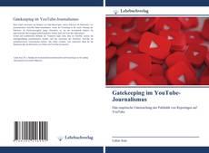 Bookcover of Gatekeeping im YouTube-Journalismus