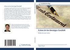 Bookcover of Erben ist ein dreckiges Geschäft