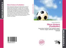 Bookcover of Steve Vickers (Footballer)