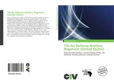 Обложка 7th Air Defense Artillery Regiment (United States)
