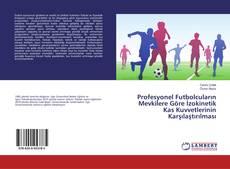 Couverture de Profesyonel Futbolcuların Mevkilere Göre İzokinetik Kas Kuvvetlerinin Karşılaştırılması