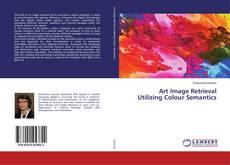 Portada del libro de Art Image Retrieval Utilizing Colour Semantics