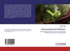 Bookcover of Unconventional fertilizers