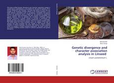 Bookcover of Genetic divergence and character association analysis in Linseed