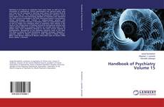 Bookcover of Handbook of Psychiatry Volume 15