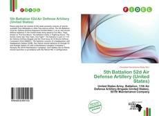 Обложка 5th Battalion 52d Air Defense Artillery (United States)