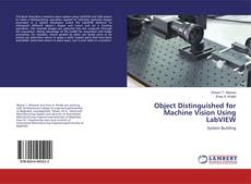 Couverture de Object Distinguished for Machine Vision Using LabVIEW