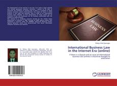 Bookcover of International Business Law in the Internet Era (online)