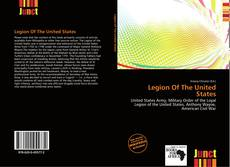 Bookcover of Legion Of The United States