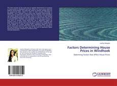 Portada del libro de Factors Determining House Prices in Windhoek