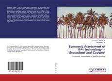 Bookcover of Economic Assessment of IPM Technology in Groundnut and Coconut