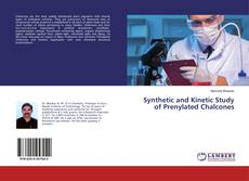 Synthetic and Kinetic Study of Prenylated Chalcones的封面