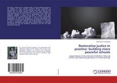 Buchcover von Restorative justice in practice: building more peaceful schools