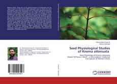 Capa do livro de Seed Physiological Studies of Knema attenuata
