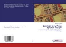 Copertina di Gandhian View Versus Iqbalian Thought