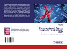 Buchcover von Challenge Against Caseous Lymphadenities Disease in Egypt