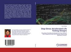 Bookcover of Step-Stress Accelerated Life Testing Designs