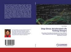 Обложка Step-Stress Accelerated Life Testing Designs