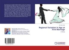 Bookcover of Regional Variation in Age at First Marriage