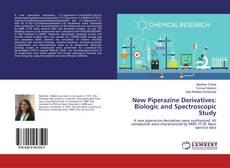Capa do livro de New Piperazine Derivatives: Biologic and Spectroscopic Study