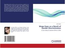 Bookcover of Wage Gaps as a Result of Gender Discrimination