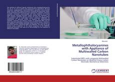 Capa do livro de Metallophthalocyanines with Appliance of Multiwalled Carbon Nanotubes