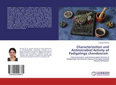 Bookcover of Characterization and Antimicrobial Activity of Padigalinga chendooram