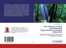 Bookcover of The Influence of Non Governmental Organizations in Poverty Alleviation
